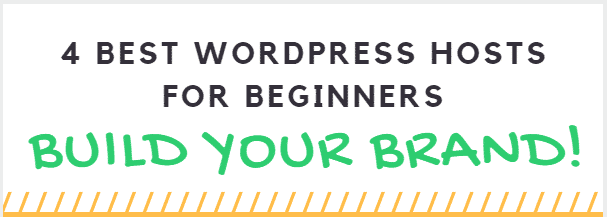 Best wordpress hosts for beginners to build their website or blog