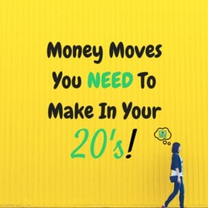 You NEED to know these money moves to make in your 20's and beyond! Set up your financial future NOW and stop waiting! Learn what you should do so you can reach FINANCIAL FREEDOM sooner! #money #finance #cash