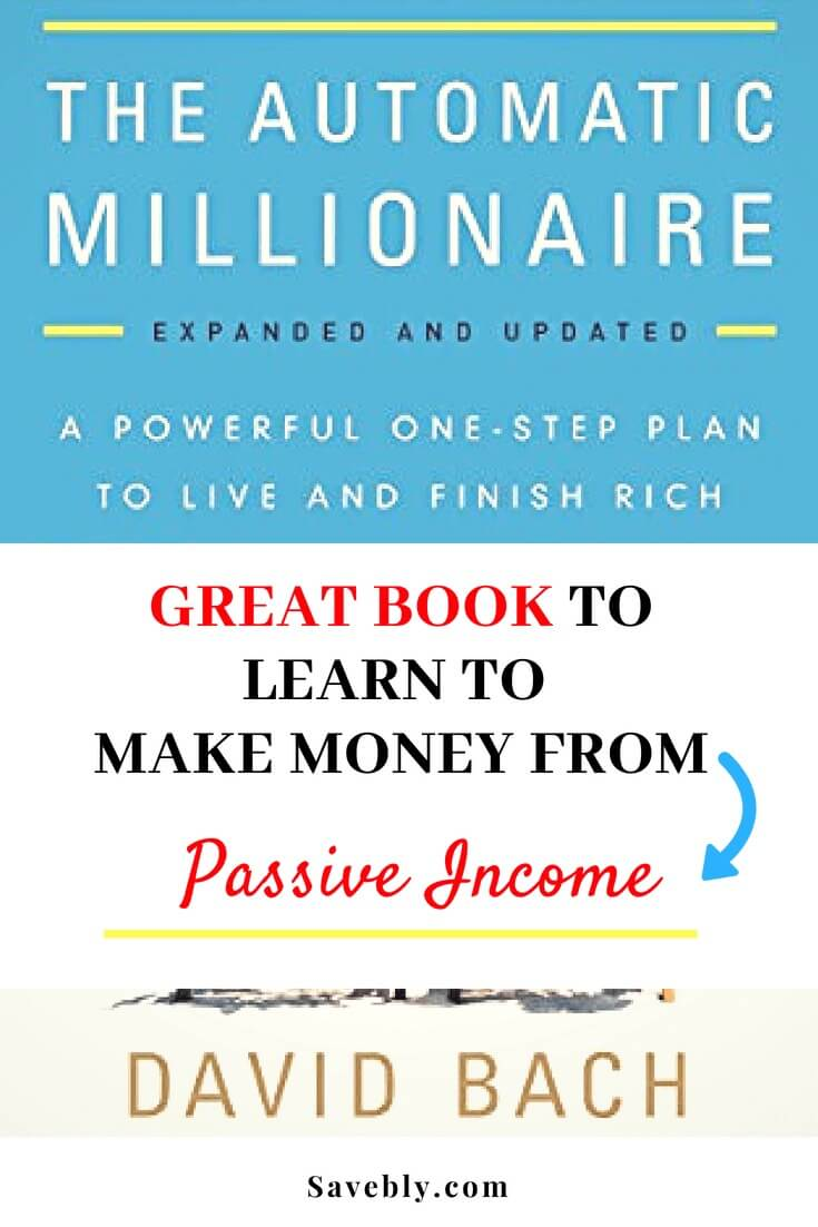 The Automatic Millionaire gives you great tips on how you can put your money on auto-pilot and make money while you sleep! learn to make money through passive income.