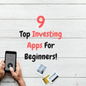 Top Investing Apps For Beginners