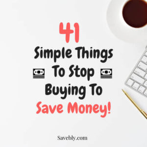 Check out these awesome money saving tips! These are 41 things to stop buying to save money! Check out these simple save money tips! Save money easily with these money saving ideas! These are awesome save money ideas and save money hacks! Learn to save money save with these things to stop buying to save money. Stop buying things you dont need and save money! Reach financial freedom and financial independence with these money saving tips. #savemoney #money #cash #frugal #saving #finance
