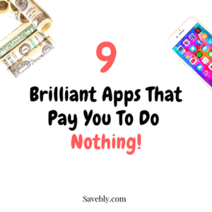 brilliant apps that pay you to do nothing