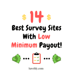 These are the best survey sites with low minimum payout!