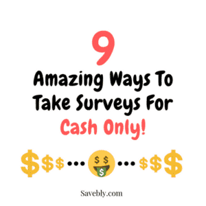 9 amazing ways to take surveys for cash only