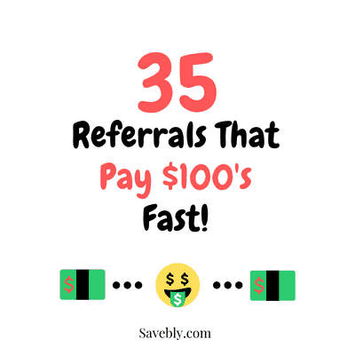 35 Best Referrals That Pay 100 S Fast 2020 List