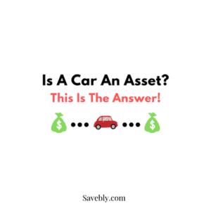 Is a car an asset